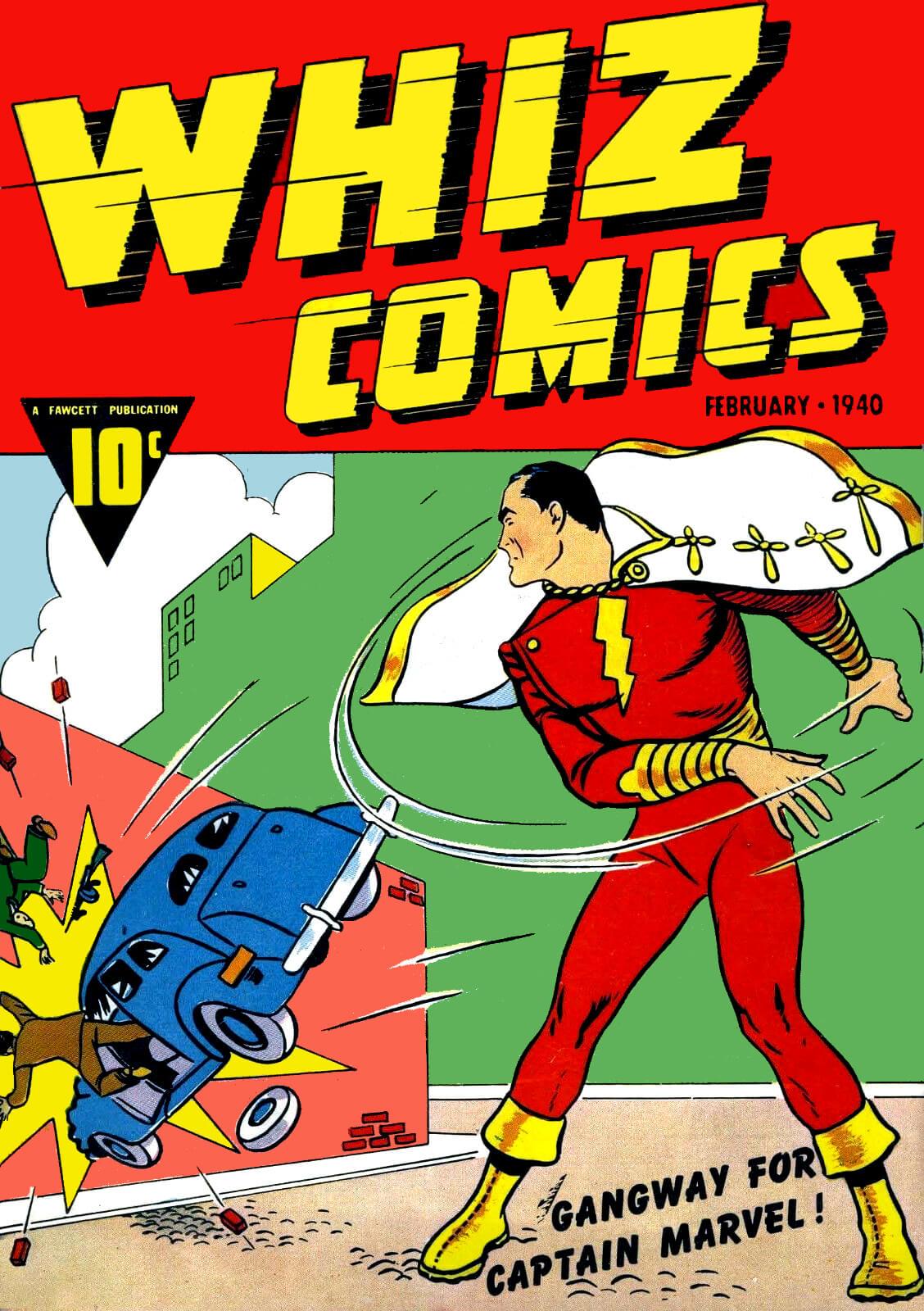 Обложка комикса Whiz Comics за февраль 1940г., где впервые появился Капитан Марвел / Шазам